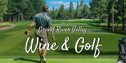 Grand River Valley Wine and Golf Trail golf packages